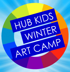 Hub Kids Winter Art Camp