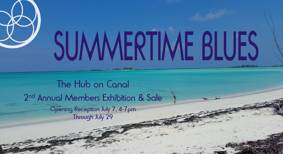 Summertime Blues 2nd Annual Members Exhibition & Sale