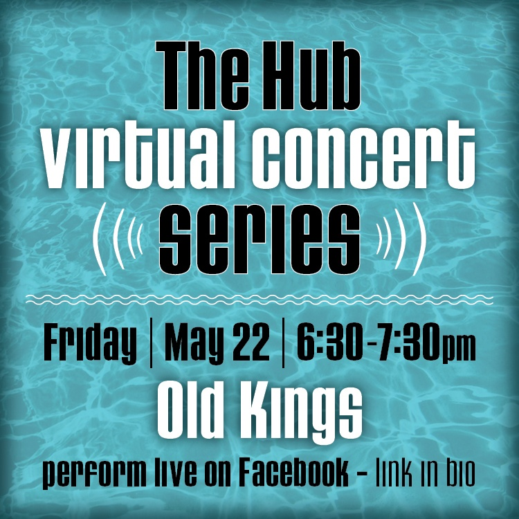 IG - Hub virtual concert - Old Kings 1