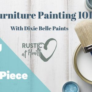 BYOP (Bring Your Own Piece)- Furniture Painting 101 with Cecelia Brown